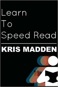 Cover Speed Reading Books - Kris Madden Learn to speed read